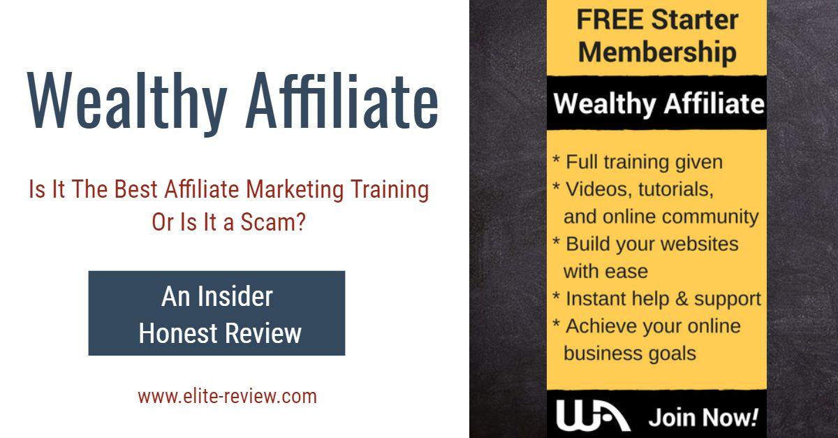 Wealthy Affiliate Review - Is Wealthy Affiliate The Best Affiliate Marketing Training or Is Wealthy Affiliate a Scam