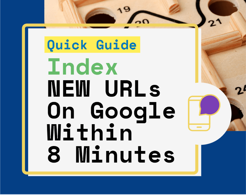 Quick guide to index new urls on google quickly within 8 minutes