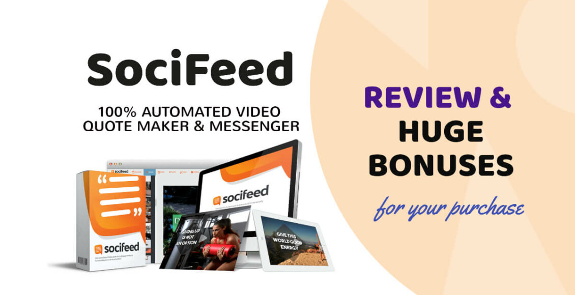 SociFeed Review - Automate Video Quote Traffic Automation Software Tools